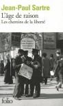L'âge de raison (Les chemins de la liberté, Vol. 1) - Jean-Paul Sartre