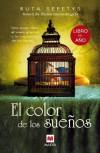 El color de los sueños: Una joven alza el vuelo gracias a la inspiración de los libros (Éxitos literarios) - Ruta Sepetys