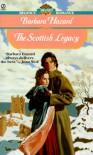 The Scottish Legacy - Barbara Hazard
