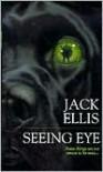Seeing Eye - Jack Ellis