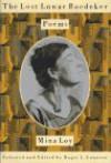 The Lost Lunar Baedeker: Poems of Mina Loy - Mina Loy