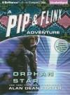 Orphan Star (Pip & Flinx Adventures, #2) - Alan Dean Foster, Stefan Rudnicki