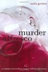 Murder Alfresco - Nadia Gordon