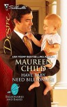 Have Baby, Need Billionaire (Billionaires and Babies #11) - Maureen Child