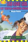 Lab Coat Girl in My Triple-Decker Hero - Margie Palatini