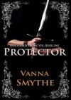 Protector - Vanna Smythe