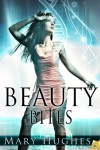 Beauty Bites  - Mary Hughes