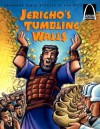 Jericho's Tumbling Walls: The Story of Joshua and the Battle of Jericho, Joshua 3:1-4:24, 5:13-6:20 for Children - Joan E. Curren