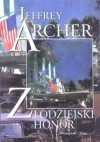 Złodziejski honor - Jeffrey Archer