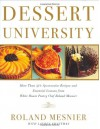 Dessert University - Roland Mesnier, Lauren Chattman