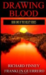 Drawing Blood (Relict, #1) - Richard Finney, Franklin Guerrero