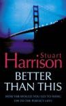 Better Than This - Stuart   Harrison