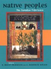 Native Peoples: The Canadian Experience - R. Bruce Morrison