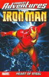 Marvel Adventures Iron Man, Volume 1: Heart of Steel - James Cordeiro, Fred Van Lente