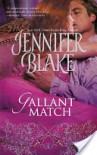 Gallant Match - Jennifer Blake