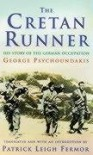 The Cretan Runner: His Story of the German Occupation - George Psychoundakis, Patrick Leigh Fermor