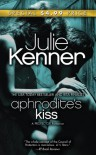 Aphrodite's Kiss (Superhero Central #1) - Julie Kenner