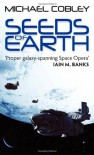 Seeds of Earth (Humanity's Fire, #1) - Michael Cobley