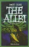 The Alibi - Malcolm Rose