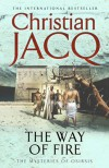 The Way of Fire (Mysteries of Osiris: No. 3) - Christian Jacq