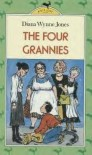 The Four Grannies - Diana Wynne Jones