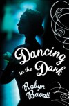 Dancing in the Dark - Robyn Bavati