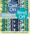 Cast On, Bind Off: 54 Step-by-Step Methods - Leslie Ann Bestor