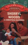 Christmas Blessing - Sherryl Woods