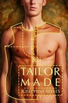 Tailor Made - Josephine Myles