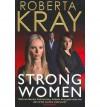 Strong Women - Roberta Kray