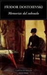 Memorias del subsuelo (Clásicos Universales) - Fyodor Dostoyevsky
