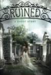 by Paula Morris Ruined, A Novel 1 edition -