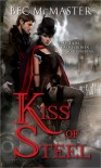 Kiss of Steel (London Steampunk, #1) - Bec McMaster