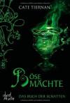 Das Buch der Schatten - Böse Mächte: Band 6 - Cate Tiernan