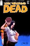 The Walking Dead, Issue #37 - Robert Kirkman, Charlie Adlard, Cliff Rathburn