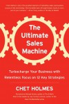 Ultimate Sales Machine - Chet Holmes
