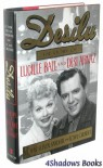 Desilu: The Story of Lucille Ball and Desi Arnaz - Coyne S. Sanders, Thomas W. Gilbert