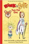 Two for One (Bink and Gollie) - Alison McGhee, Kate DiCamillo, Tony Fucile