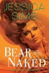 Bear Naked (Midnight Liaisons,, #3.5) - Jessica Sims