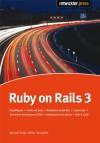 Ruby On Rails 3: Data Mapper / Haml Und Sass / Ruby Gems & Bundler / Capistrano / Test Driven Development (Tdd) / Volltextsuche Mit Sphinx / I18 N & L10 N - Michael Voigt
