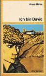 Ich bin David - Anne Holm