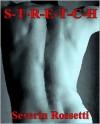 Stretch - Severin Rossetti