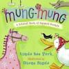 Mung-Mung - Linda Sue Park, Diane Bigda