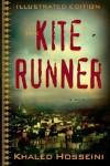 The Kite Runner Illustrated Edition - Khaled Hosseini