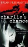 Charlies Chance - Brian Freemantle