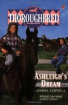 Ashleigh's Dream (Thoroughbred Series #5) - Joanna Campbell
