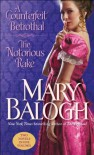 A Counterfeit Betrothal/The Notorious Rake - Mary Balogh