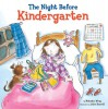 The Night Before Kindergarten - Natasha Wing;Julie Durrell