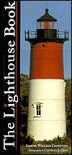 The Lighthouse Book - Samuel Willard Crompton, Charles J. Ziga
