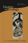Daoism and Ecology: Ways Within a Cosmic Landscape - Russell Kirkland, Livia Kohn, Terry F. Kleeman